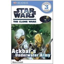 Picture of DK Readers Level 3 Star Wars Clone Wars Ackbar's Underwater Army
