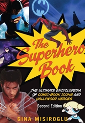 Picture of Superhero Book: The Ultimate Encyclopedia of Comic-Book Icons and Hollywood Heroes