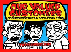 Picture of Our Valued Customers Conversations From Comic Book Store SC