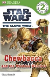 Picture of DK Readers Level 2 Star Wars Clone Wars Chewbacca and the Wookie Warriors