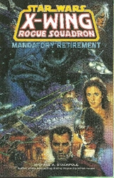 Picture of Star Wars X-Wing Rogue Squadron Mandatory Retirement SC