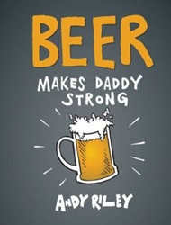 Picture of Beer Makes Daddy Strong