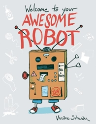Picture of Welcome to Your Awesome Robot