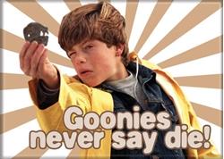 Picture of Goonies Never Say Die Magnet