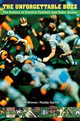 Picture of The Unforgettable Buzz: The History of Electric Football and Tudor Games