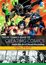 Picture of DC Comics Guide to Creating Comics Inside the Art of Visual Storytelling