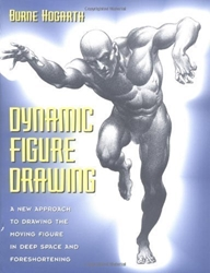 Picture of Dynamic Figure Drawing: A New Approach to Drawing the Moving Figure in Deep Space and Foreshortening