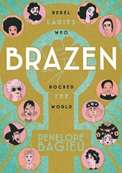 Picture of Brazen SC Rebel Ladies Who Rocked The World