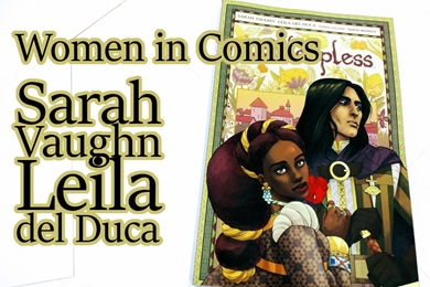 Women in Comics: Sarah Vaughn & Leila del Duca