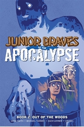 Picture of Junior Braves of the Apocalypse Vol 02 SC Out of Woods