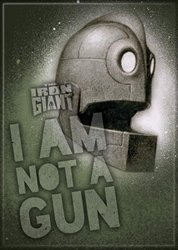 Picture of The Iron Giant I Am Not a Gun Magnet