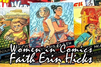 Women in Comics: Faith Erin Hicks