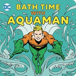 Picture of DC Bath Time with Aquaman Waterproof Book