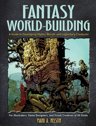 Picture of Fantasy World-Building Guide to Developing Mythic Worlds and Legendary Creatures SC