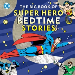Picture of Big Book of Super Hero Bedtime Stories HC