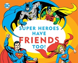 Picture of Super Heroes Have Friends Too! Boardbook