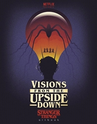 Picture of Visions from the Upside Down - Stranger Things Artbook HC