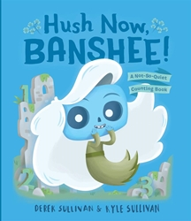 Picture of Hush Now, Banshee! Board Book