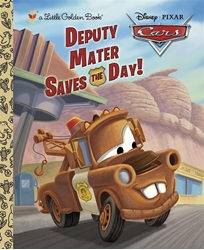 Picture of Cars Deputy Mater Saves the Day Little Golden Book