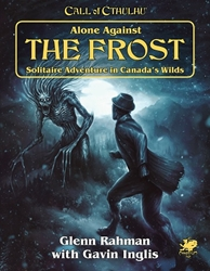 Picture of Call of Cthulhu RPG Alone Against the Frost HC