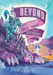 Picture of Beyond the Queer Sci-Fi and Fantasy Comic Anthology SC