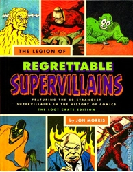 Picture of Legion of Regrettable Supervillain HC Oddball Criminals from Comic Book History Loot Crate Version