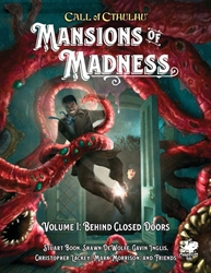 Picture of Call of Cthuhu RPG Mansions of Madness Vol 01 HC Behind Closed Doors