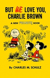 Picture of But We Love You Charlie Brown TP 1957-1959