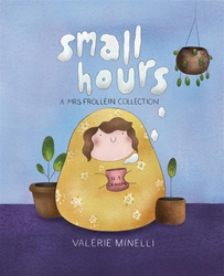 Picture of Small Hours Mrs Frollein HC Collection