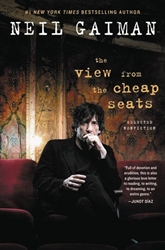 Picture of View from the Cheap Seats Neil Gaiman's Selected Nonfiction SC