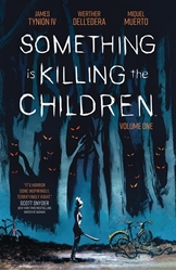 Picture of Something is Killing the Children Vol 01 SC
