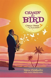 Picture of Chasing the Bird Charlie Parker in California HC