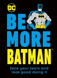 Picture of Be More Batman HC
