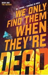 Picture of We Only Find Them When They're Dead Vol 01 SC