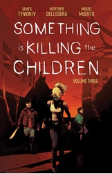 Picture of Something Is Killing the Children Vol 03 SC